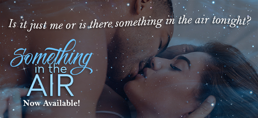 Read Chapter One of Something in the Air!